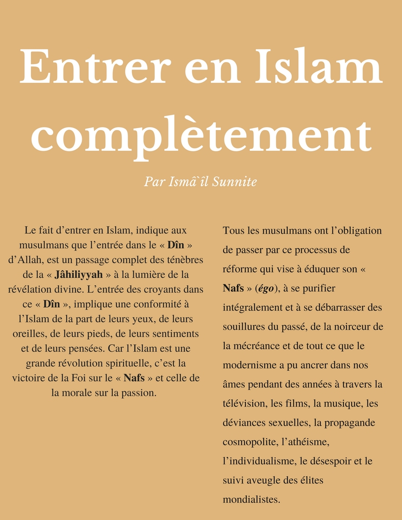 Entrer en Islam complètement par IsmailSunnite